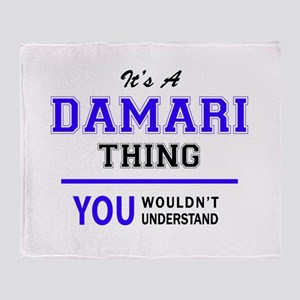 It's DAMARI thing, you wouldn't unde Throw Blanket